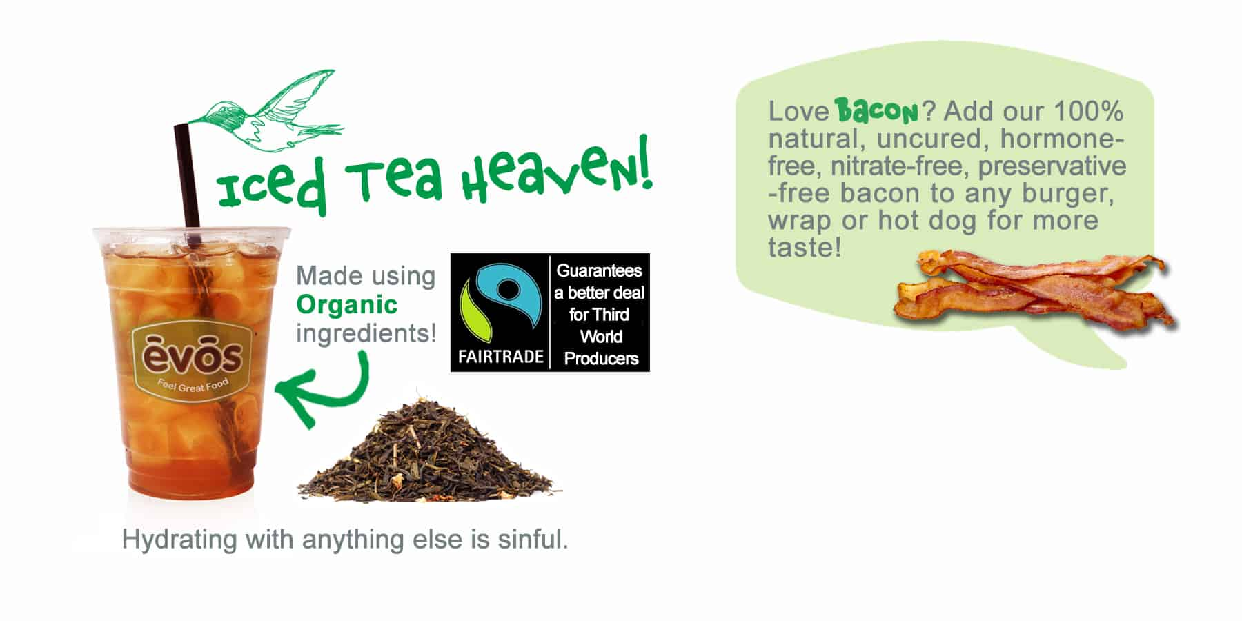 Tea Heaven - Evos Difference | EVOS Feel Great Food