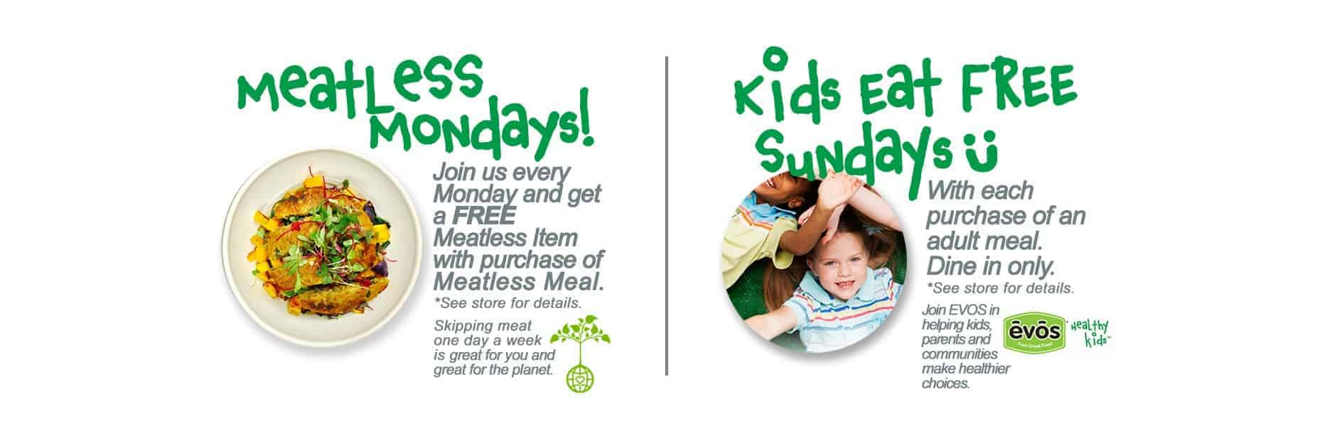 Meatless Monday - Kids Eat Free | EVOS